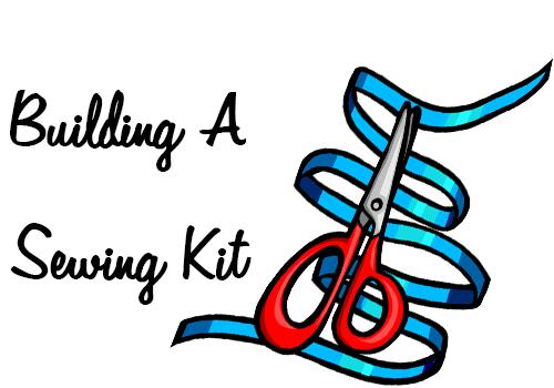 how to build a sewing kit